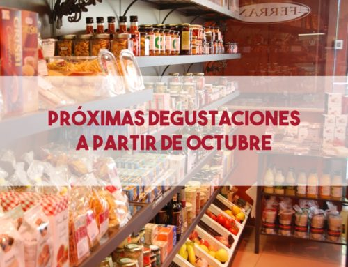 Nuestras degustaciones vuelven en octubre
