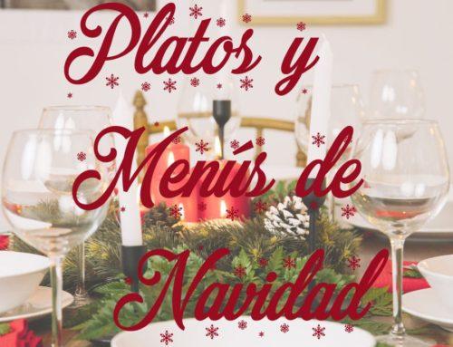 Los mejores platos y menús navideños para estas fiestas